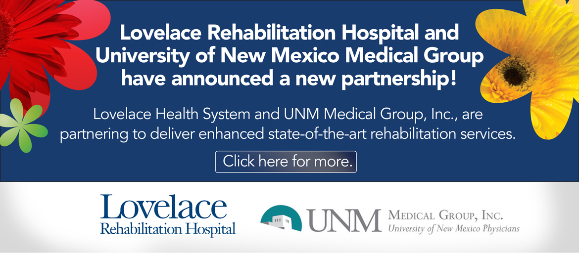 Lovelace Rehabilitation Hospital announces new partnership